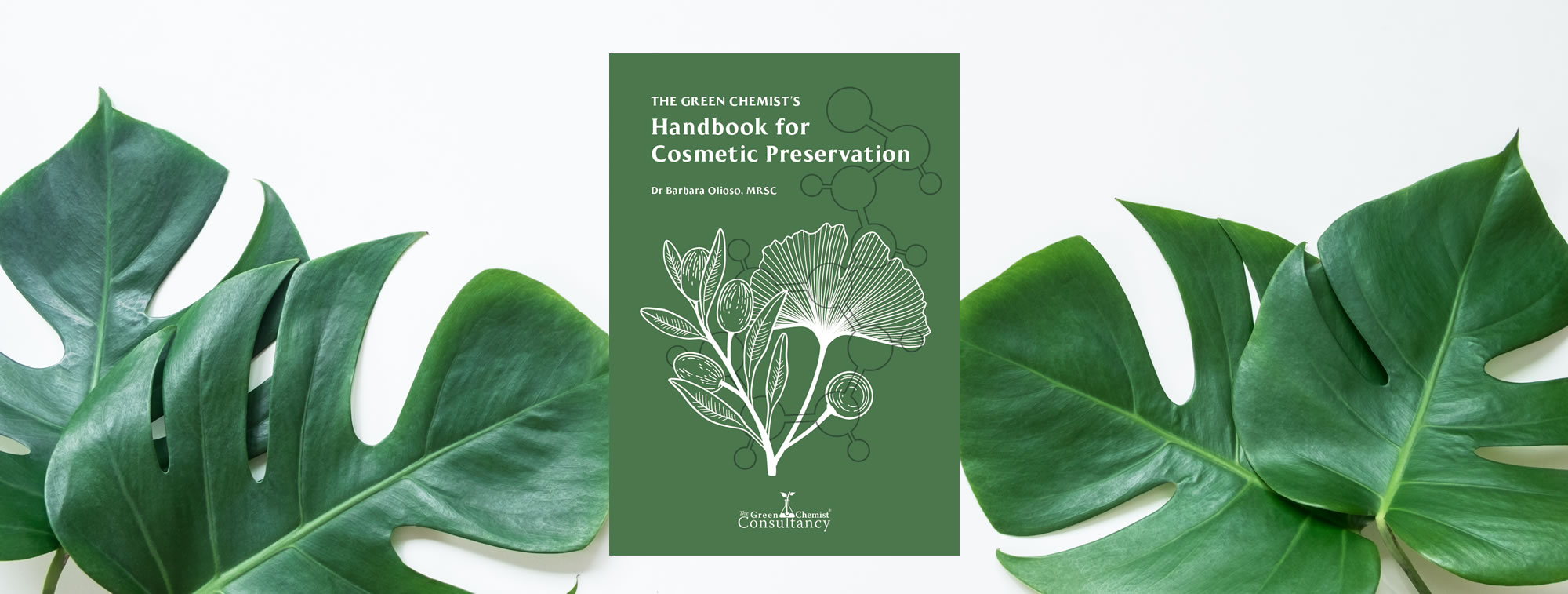 The Green Chemist's Handbook for Cosmetic Preservation is here